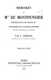 Mémoires de Mlle de Montpensier: petite-fille de Henri IV, Volume2