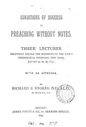 Conditions of success in preaching without notes, 3 lects