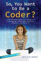 So  You Want to Be a Coder  PDF