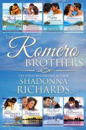 The Romero Brother Brothers Complete Collection (Books 1-8)