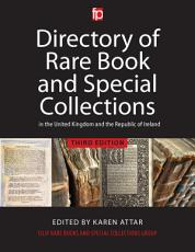 Directory of Rare Book and Special Collections in the UK and Republic of Ireland PDF