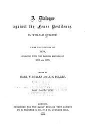 A Dialogue Against the Feuer Pestilence: Part 1