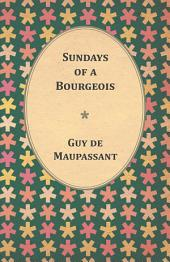 Sundays of a Bourgeois