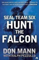 SEAL Team Six Book 3  Hunt the Falcon PDF