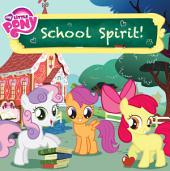My Little Pony: School Spirit!