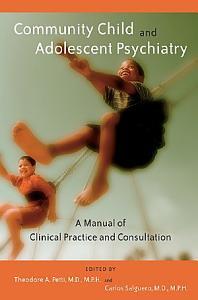 Community Child and Adolescent Psychiatry PDF