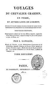 Voyages du chevalier Chardin en Perse, et autres lieux de l'Orient: Voyage du Chevalier Chardin, de Paris à Ispahan
