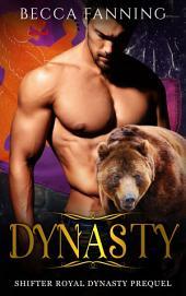 Dynasty (Free Royal BBW Bear Shifter Secret Baby Romance)