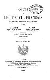 Cours de droit civil francais d'après la méthode de Zachariae: 2
