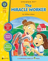 The Miracle Worker - Literature Kit Gr. 7-8