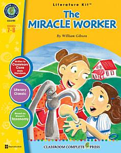 The Miracle Worker   Literature Kit Gr  7 8 PDF