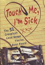 Touch Me, I'm Sick