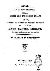 Storia politico-militare della guerra dell'indipendenza italiana (1859) compilata su documenti e relazioni autentiche dall'avvocato Pier Carlo Boggio battaglia di Solferino