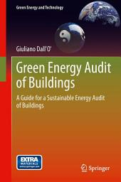 Green Energy Audit of Buildings: A guide for a sustainable energy audit of buildings