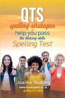 Qts Spelling Strategies to Help You Pass the Literacy Skills Spelling Test PDF