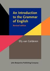 An Introduction to the Grammar of English: Revised edition, Edition 2