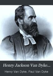 Henry Jackson Van Dyke...