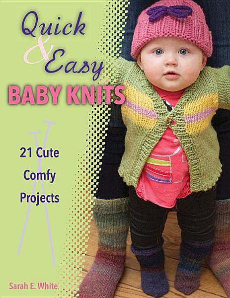 Quick   Easy Baby Knits