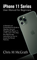 IPhone 11 Series User Manual for Beginners