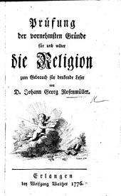 Prüfung der vornehmsten Gründe für und wider die Religion, etc