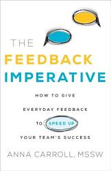 The Feedback Imperative