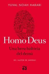 Homo Deus. Una breu història del demà