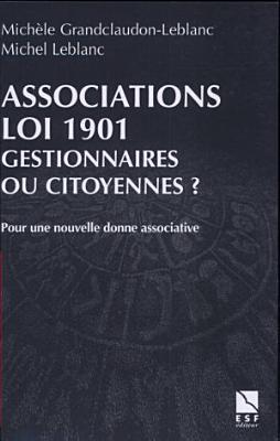 Associations Loi 1901   gestionnaires ou citoyennes PDF