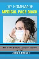 DIY Homemade Medical Face Mask