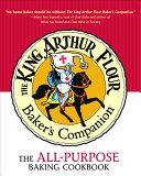 The King Arthur Flour Baker S Companion