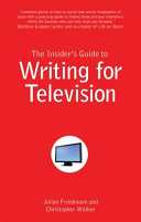 Insider's Guide to Writing for Television