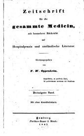 Zeitschrift für die gesammte Medicin: mit besonderer Rücksicht auf Hospitalpraxis und ausländische Literatur, Band 30