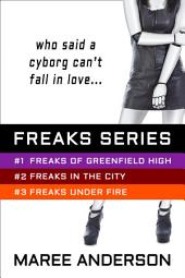 Freaks Series Bundle: Freaks Series (Books One, Two and Three)