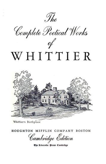 The Complete Poetical Works of Whittier PDF