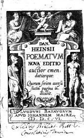 Dan. Heinsii poematum noua editio auctior emendatiorque: quorum seriem aversa statim pagina indicabit: Issue 50