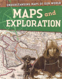 Maps and Exploration