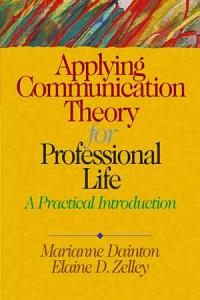 Applying Communication Theory for Professional Life Book