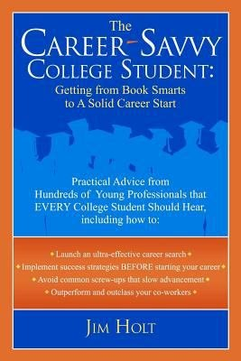 The Career Savvy College Student