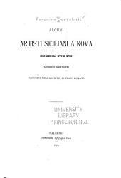 Alcuni artisti siciliani a Roma nei secolo XVI e XVII: Notizie e documenti raccolti nell' archivio di stato romano
