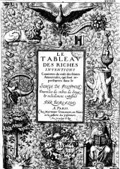 Le tableau des riches inventions couuertes du voile des feintes Amoureuses, qui sont representees dans le songe de Poliphile des voilees des ombres du songe et subtilement exposees par Beroalde