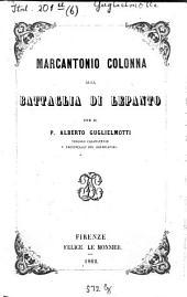 Storia della marina Pontificia dal secolo ottavo al decimonono: Volume 6
