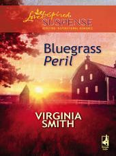 Bluegrass Peril