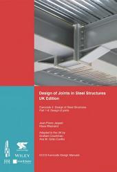 Design of Joints in Steel Structures: Eurocode 3: Design of Steel Structures; Part 1-8 Design of Joints