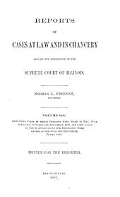 Reports of Cases at Law and in Chancery Argued and Determined in the Supreme Court of Illinois: Volume 118