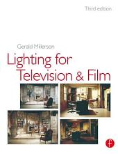 Lighting for TV and Film: Edition 3