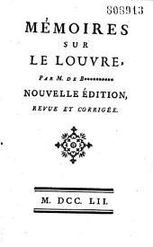Mémoires sur le Louvre...