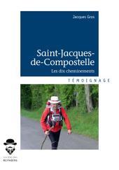 Saint-Jacques-de-Compostelle: Les dix cheminements