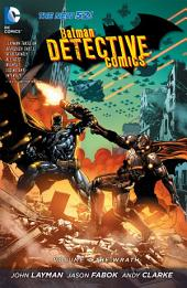 Batman: Detective Comics Vol. 4: The Wrath (The New 52)
