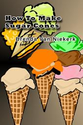 How To Make Sugar Cones