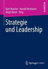 Strategie und Leadership: Festschrift für Hans H. Hinterhuber