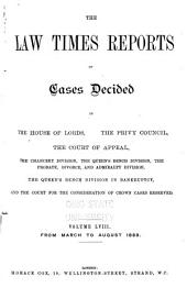 The Law Times Reports of Cases Decided in the House of Lords, the Privy Council, the Court of Appeal ... [new Series]: Volume 58